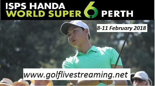 2018-isps-handa-world-super-6-perth-live-stream