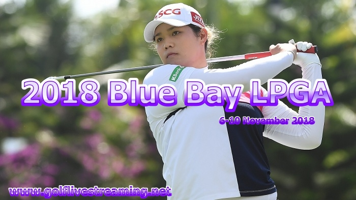 2018 Blue Bay LPGA Live Stream