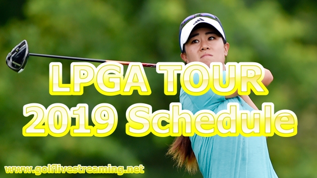 2019-lpga-tour-golf-schedule
