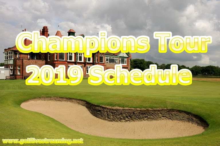 Champions Tour Golf Schedule 2019