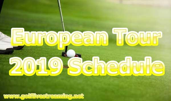 2019 European Tour Golf Schedule