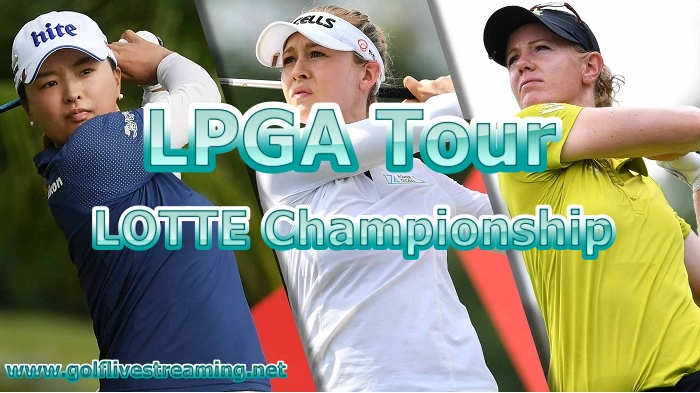 Lpga LOTTE Championship Live Stream