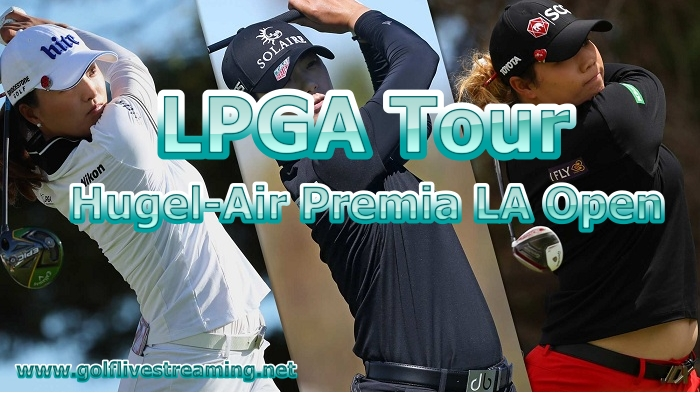Hugel-Air Premia LA Open Live Stream
