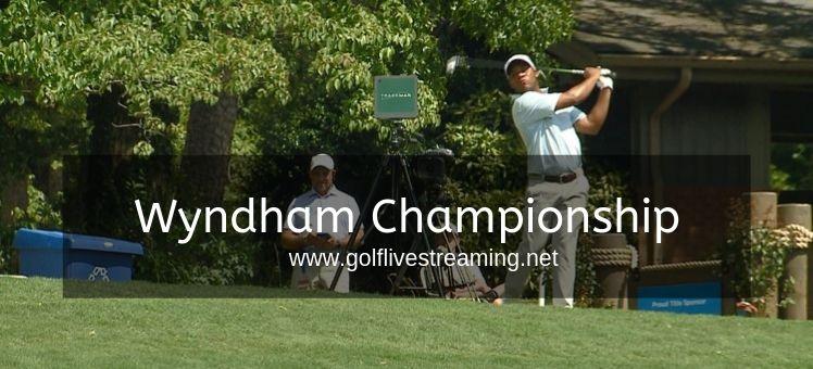Wyndham Championship Live Stream