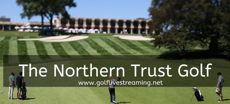 the-northern-trust-golf-live-stream