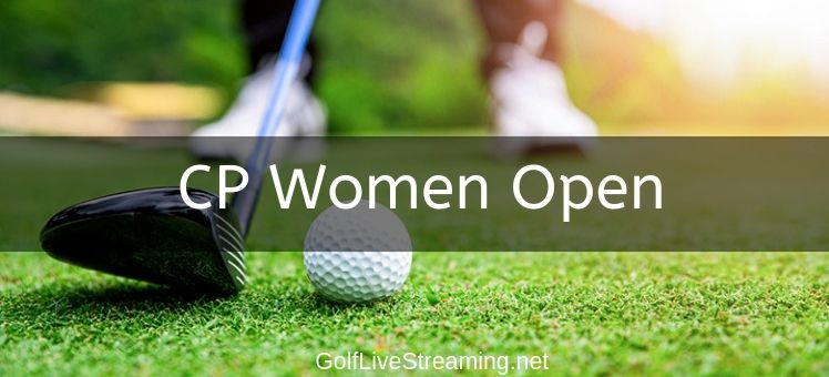 CP Women Open 2018 Live