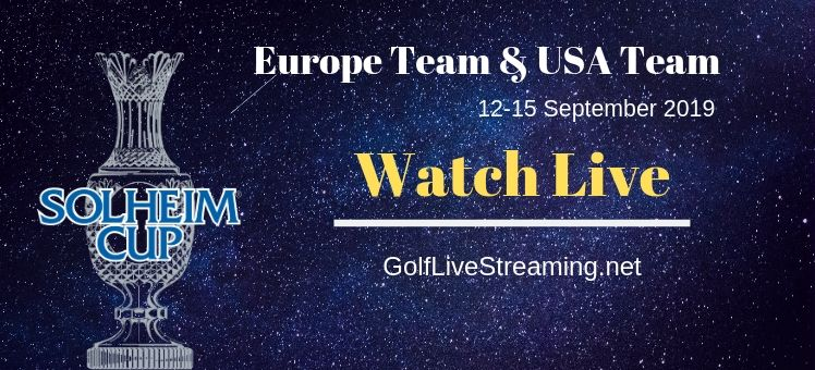 Solheim Cup Golf Live Streaming