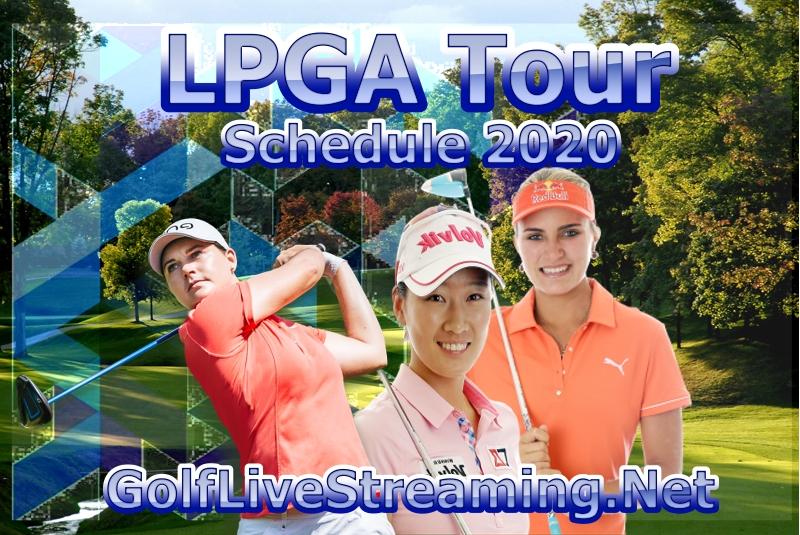 LPGA Tour Golf Schedule 2020