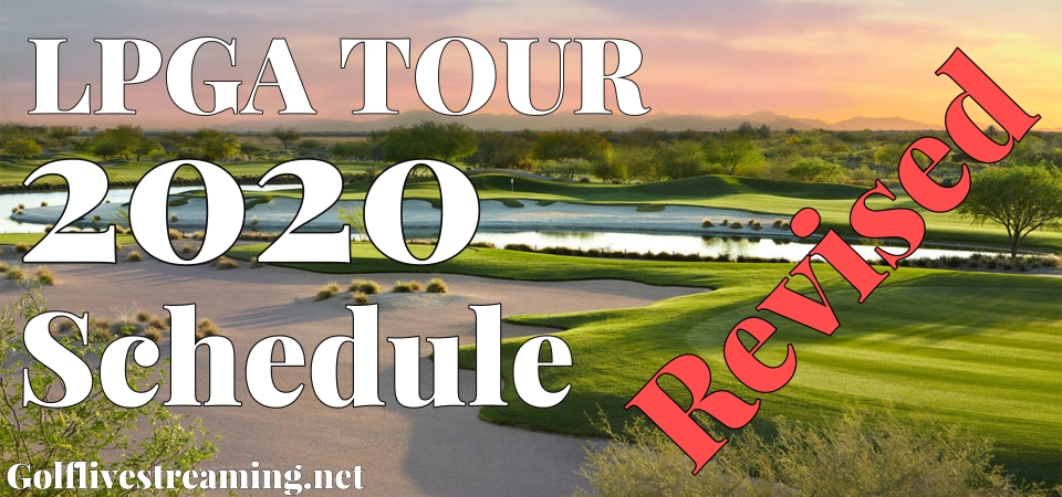 Recent LPGA Announced New Schedule of 2020