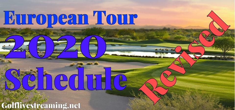 Golf European Tour Revealed 2020 Revised Schedule