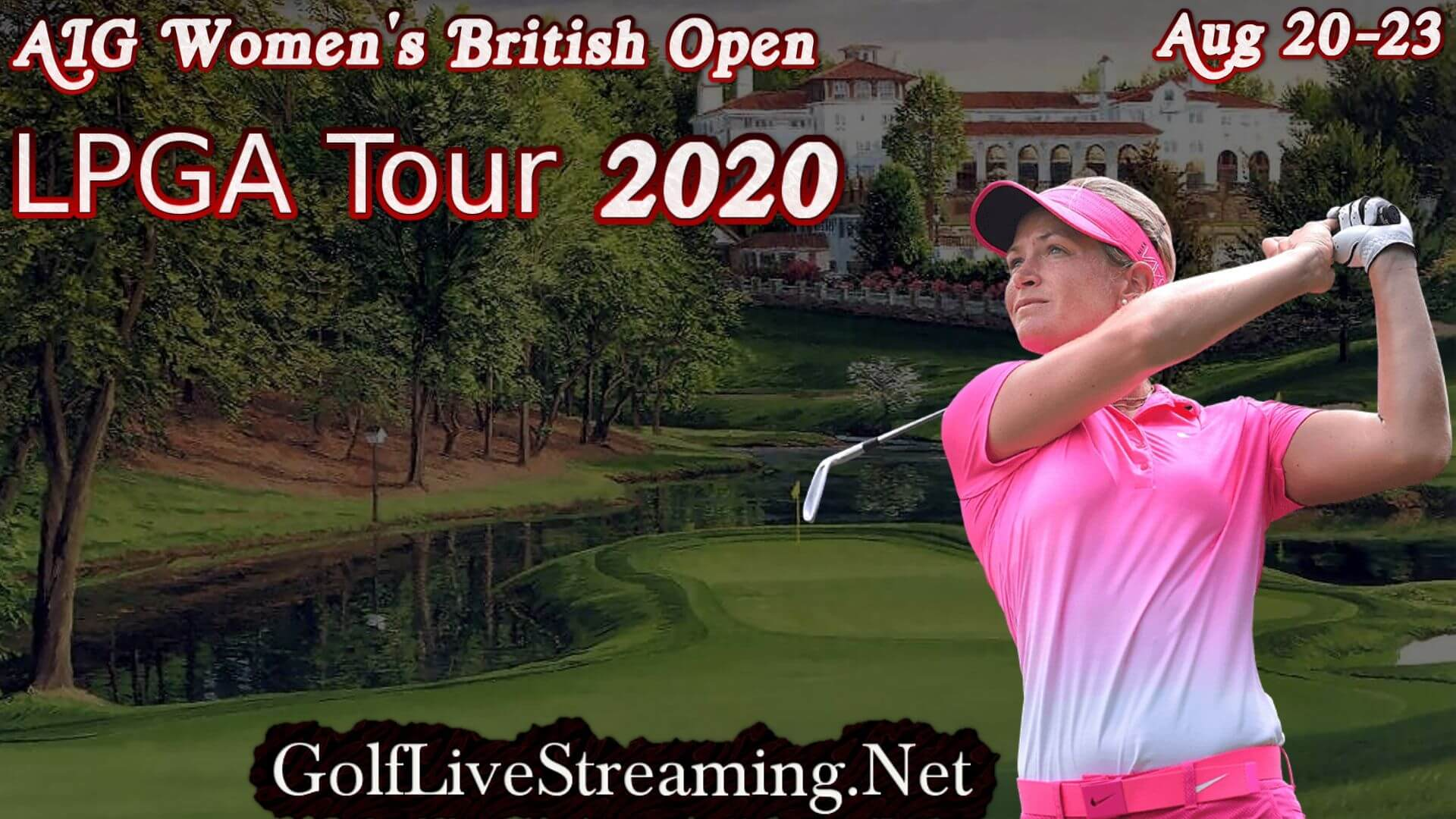 AIG Women British Open 2020 Live Streaming