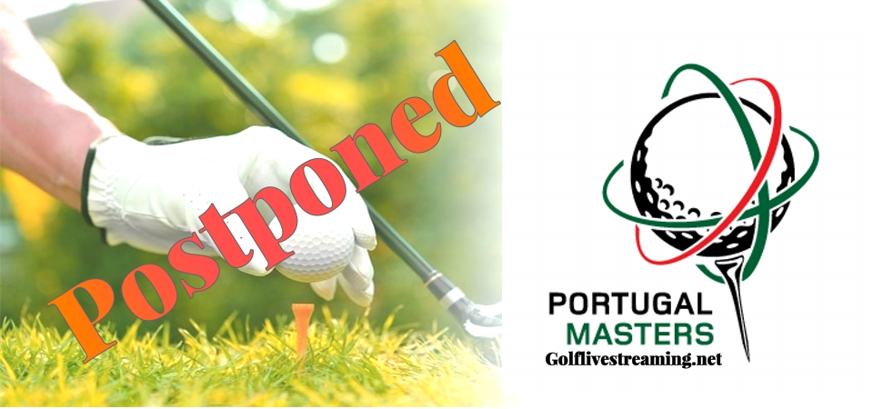 Portugal Masters European Tour 2021 Postponed
