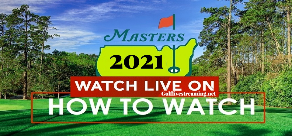 How and Where to Watch Masters Golf Live Stream