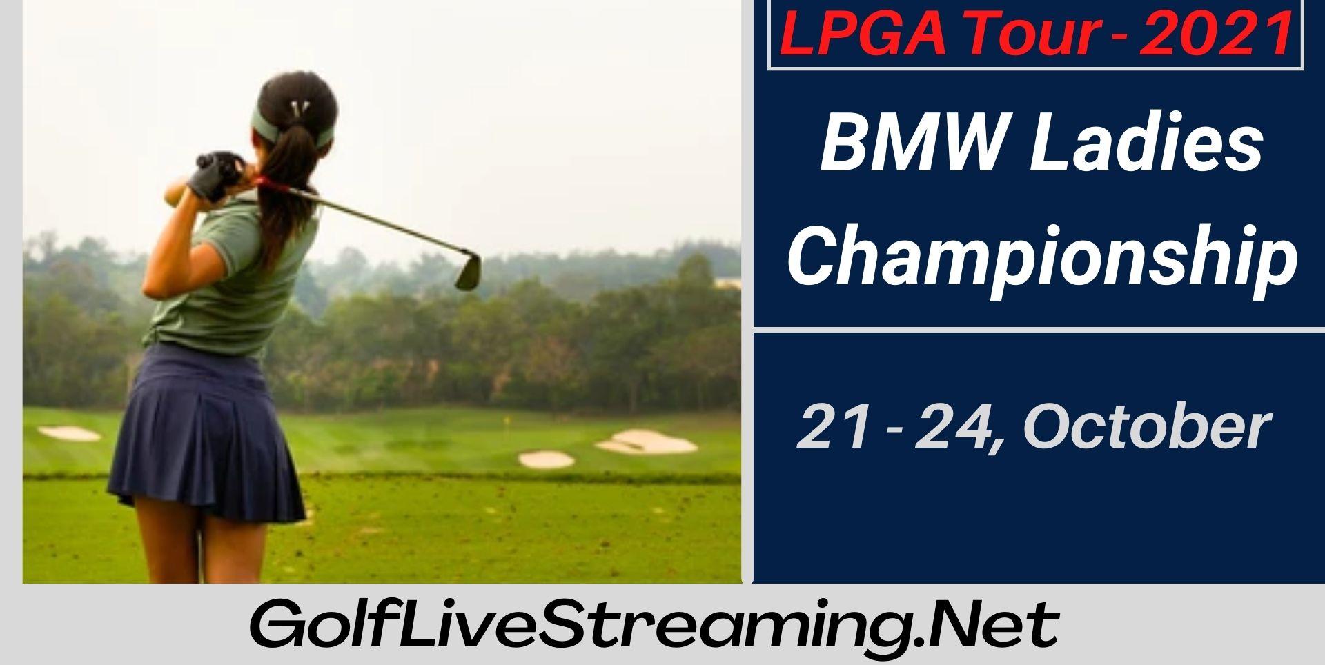 BMW Ladies Championship Live Stream