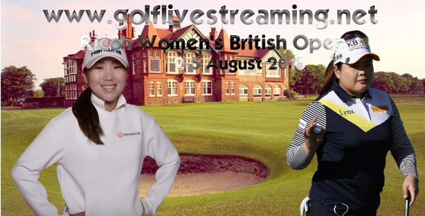 Ricoh Women British Open 2018 Live Stream