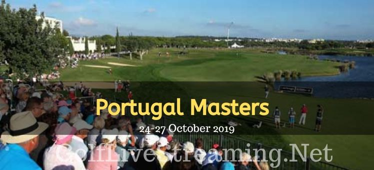 Portugal Masters Round 1 Live Streaming