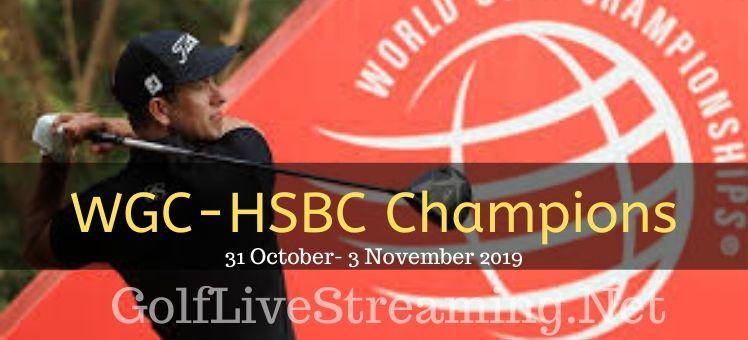 WGC-HSBC Champions Round 1 Live Streaming
