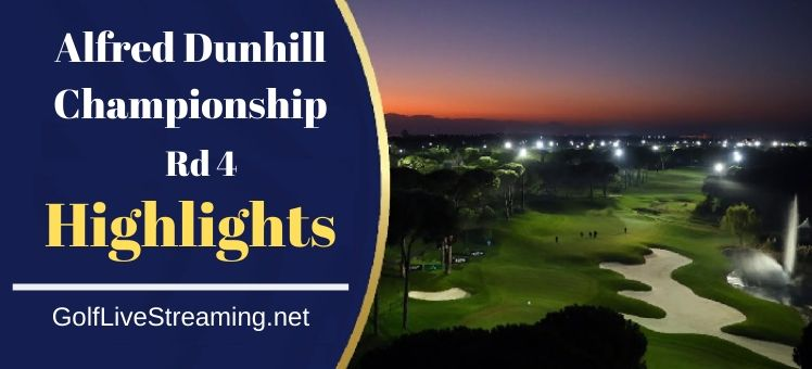2019 Alfred Dunhill Championship Rd 4 Highlights