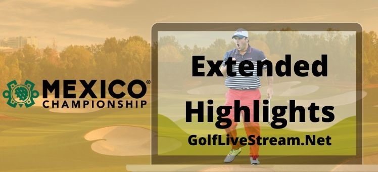 WGC Mexico Championship Extended Highlights 2020