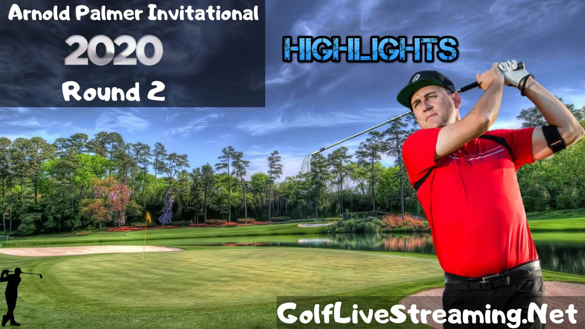 Arnold Palmer Invitational Rd 2 Highlights 2020