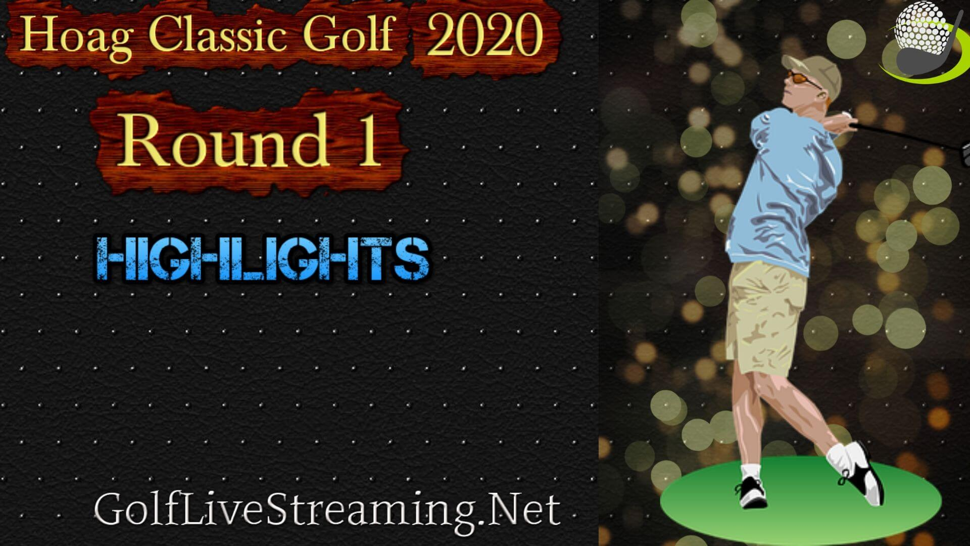 Hoag Classic Golf Rd 1 Highlights 2020