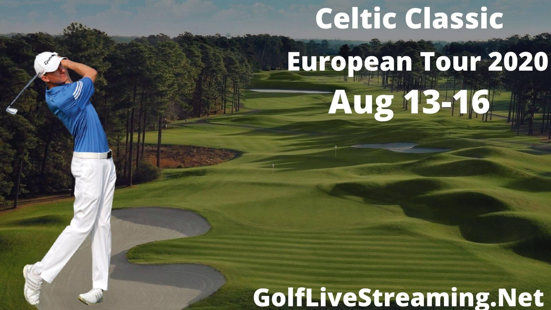 Celtic Classic Live Stream 2020 | European Tour Round 1