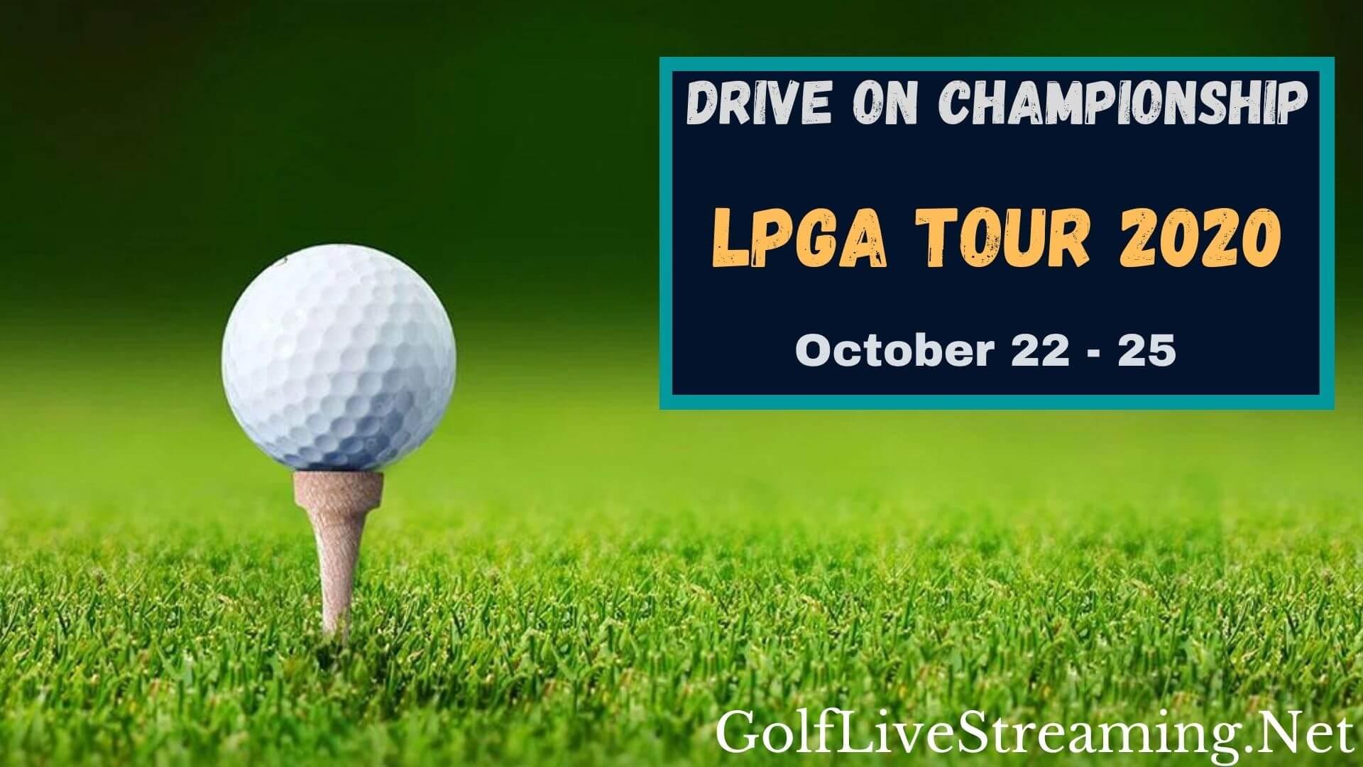 Drive On Championship Live Stream 2020   LPGA Tour Rd 1