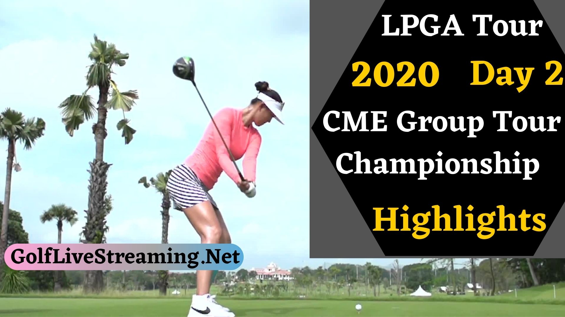 CME Group Tour Championship Day 2 Highlights 2020 LPGA Tour