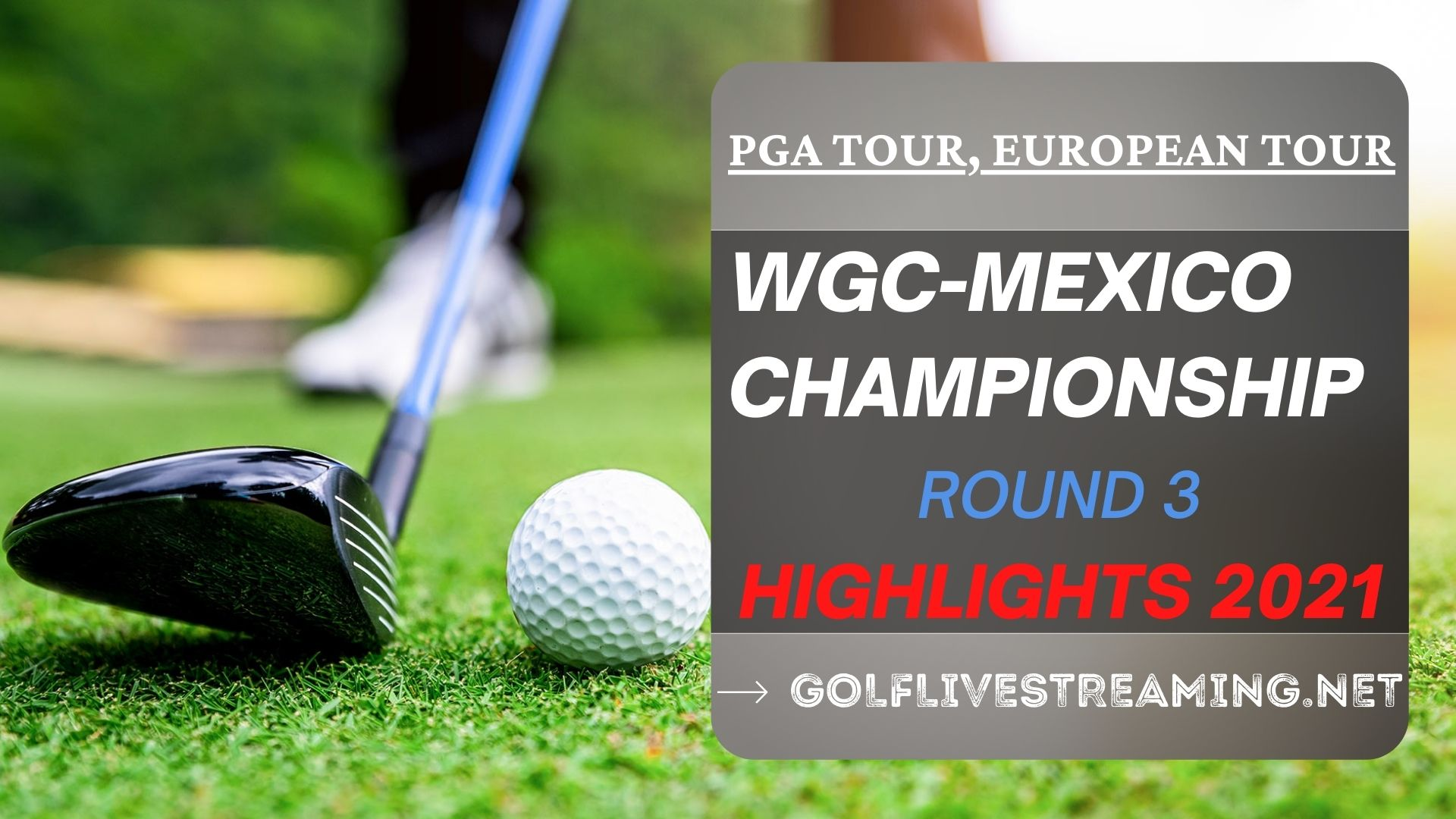 WGC Mexico Championship Rd 3 Highlights 2021 PGA Tour