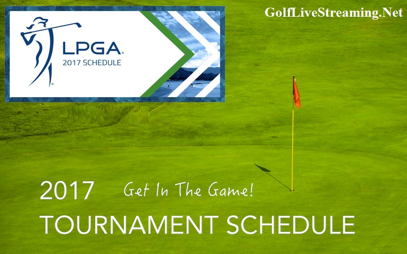 LPGA Tour 2017 Schedule