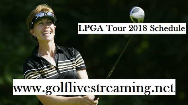 LPGA Tour 2018 Schedule