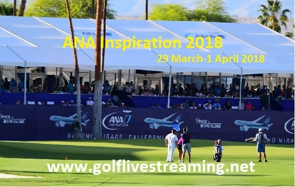 Live ANA Inspiration 2018 Online