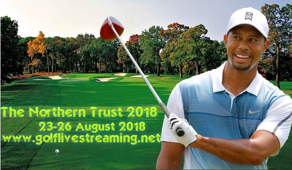 The Northern Trust 2018 Live Stream