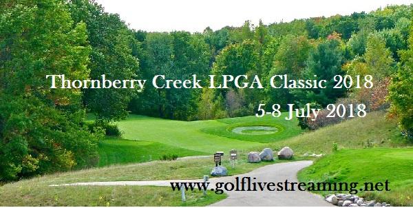 Thornberry Creek LPGA Classic 2018 Live Online