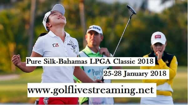 Watch Pure Silk-Bahamas LPGA Classic 2018 Live