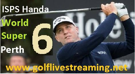 ISPS Handa World Super 6 Perth live