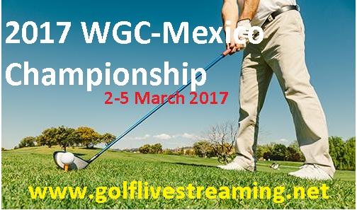 2017 WGC-Mexico Championship live